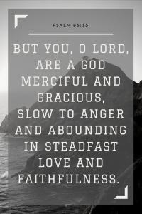Psalm 86:15 ESV