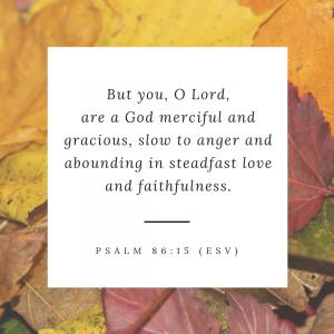 Psalm 86_15 ESV