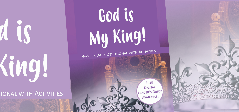 God is My King! Header
