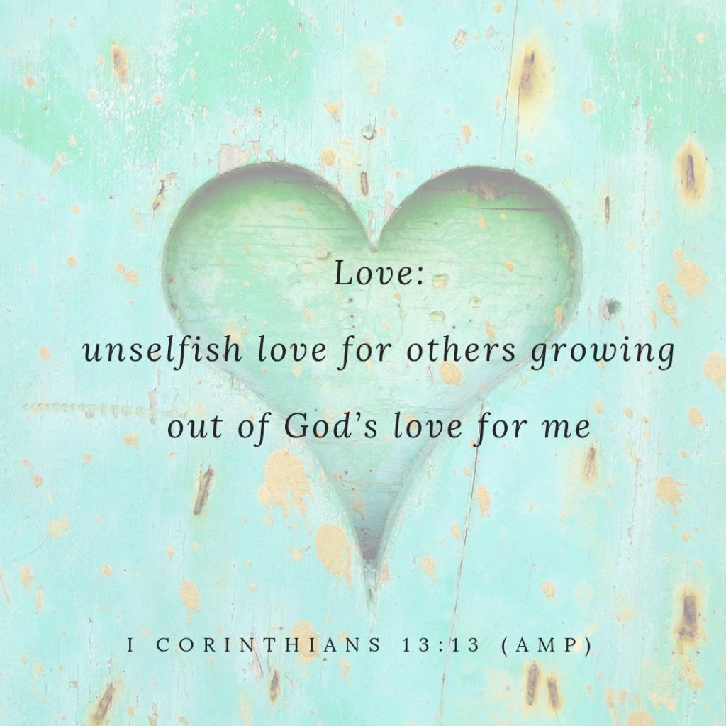 I Corinthians 13:13 AMP