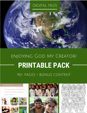 Cover for the Enjoying God My Creator Printable Pack