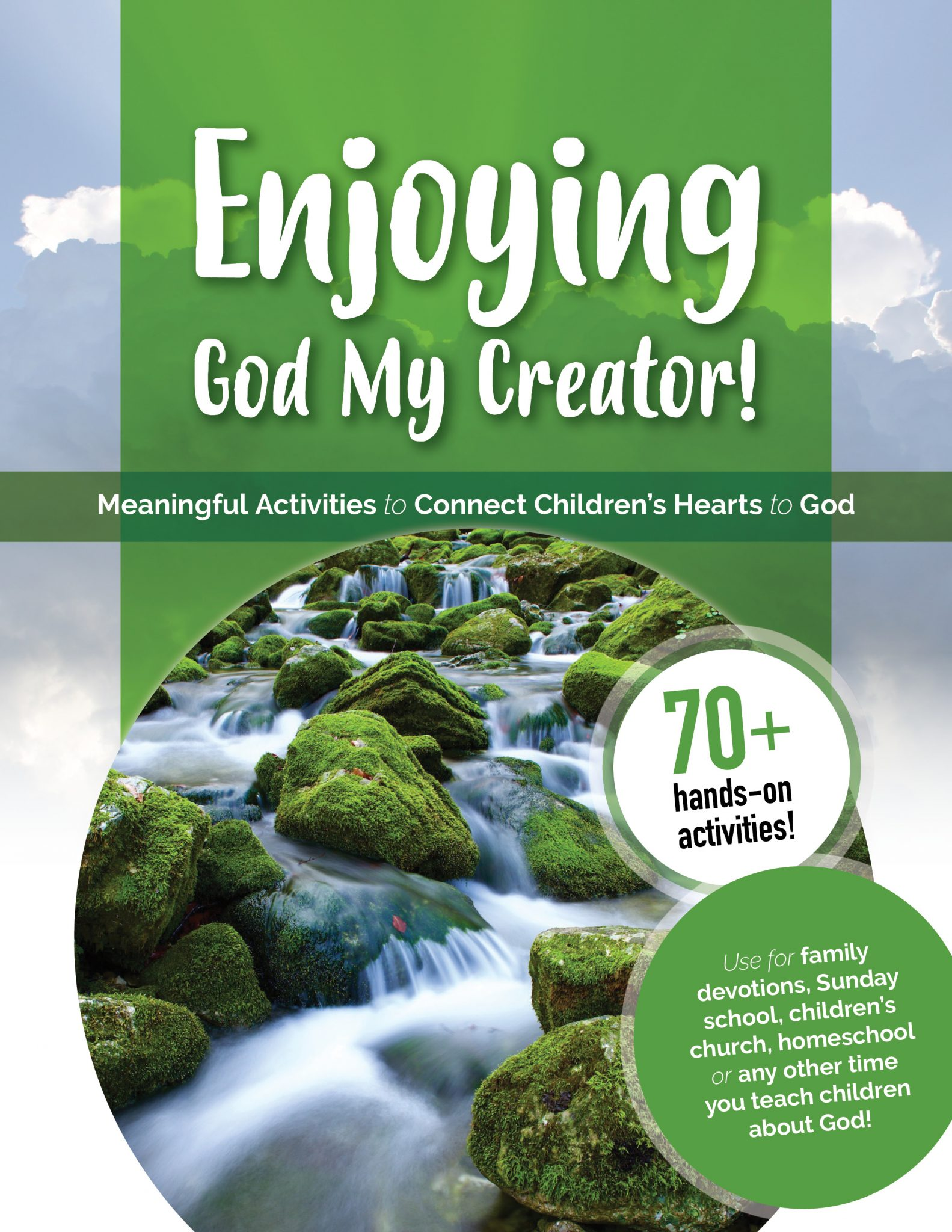 Cover Page for Enjoying God My Creator!