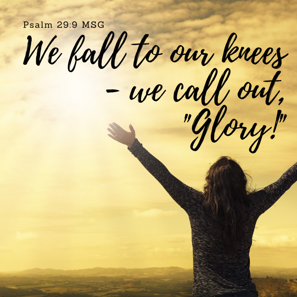 "We fall to our knees—we call out, ""Glory!"""