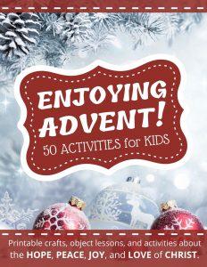 Enjoying Advent for Kids! Instructions
