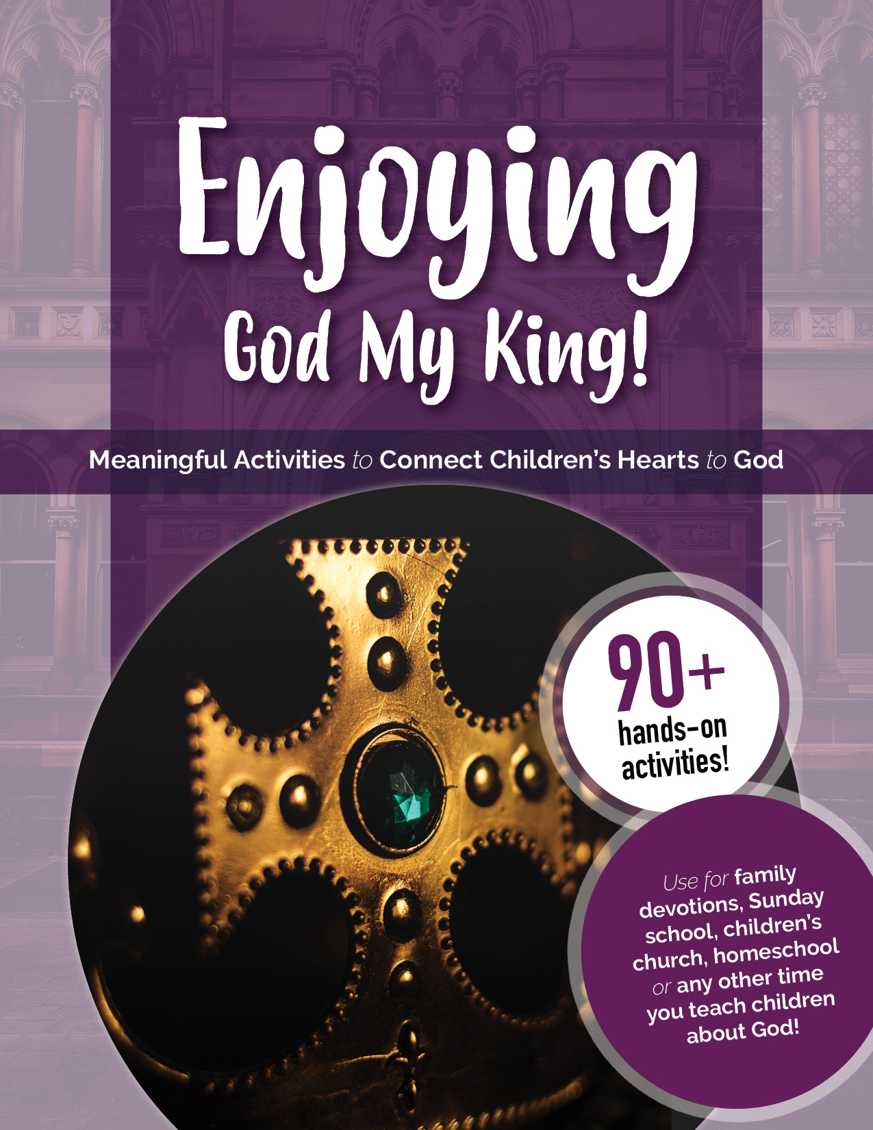 Enjoying_God_My_King_front_cover